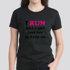 I run like a girl just try to Women's Dark T-Shirt